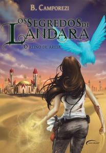 Segredos de Landara - O Reino de areia